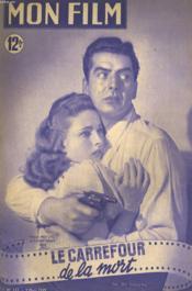 Mon Film N° 133 - Le Carrefour De La Mort - Couverture - Format classique