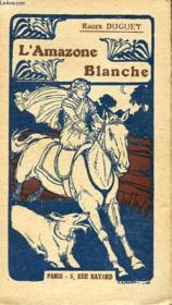 L'Amazone Blanche - Couverture - Format classique