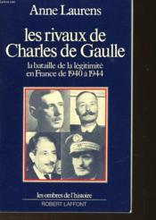 Les Rivaux De Charles De Gaulle - Couverture - Format classique
