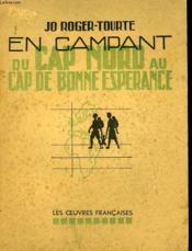 En Campant Du Cap Nord Au Cap De Bonne Esperance - Couverture - Format classique