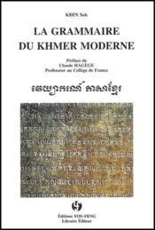 La grammaire du khmer moderne - Couverture - Format classique