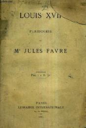 Louis Xvii Plaidoirie. - Couverture - Format classique
