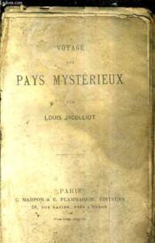 Voyage Aux Pays Mysterieux. - Couverture - Format classique