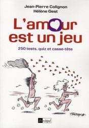 L'amour est un jeu ; 100 tests, quiz, rébus et mots croisés - Intérieur - Format classique