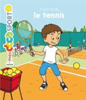 J'apprends le tennis - Couverture - Format classique