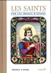 Les saints illustrés par les images d'épinal - Couverture - Format classique
