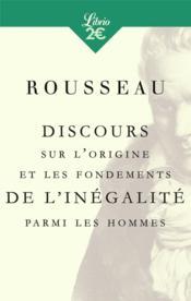 Discours sur l'origine et les fondements de l'inégalité parmi les hommes - Couverture - Format classique