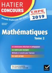 CRPE 2019 ; mathématiques t.2 ; épreuve écrite d'admissibilité - Couverture - Format classique