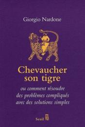 Chevaucher son tigre - Couverture - Format classique