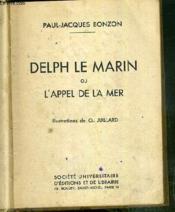 Delph Le Marin Ou L'Appel De La Mer - Couverture - Format classique