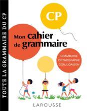 Mon cahier de grammaire ; CP - Couverture - Format classique