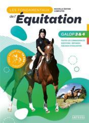 Les fondamentaux de l'équitation galops 3 et 4 - Couverture - Format classique