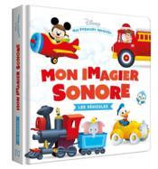Disney Baby ; mes premiers imagiers ; mon imagier sonore ; les véhicules - Couverture - Format classique