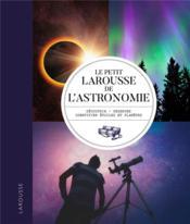 Le petit Larousse de l'astronomie - Couverture - Format classique