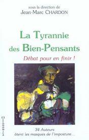 La tyrannie des bien-pensants ; 35 auteurs otent le masque de l'imposture - Intérieur - Format classique
