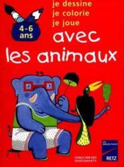 Avec Les Animaux -4 Ans Et Plus - Couverture - Format classique
