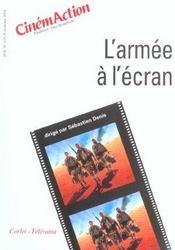 CINEMACTION T.113 ; l'armée à l'écran - Intérieur - Format classique