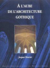 A L'Aube De L'Architecture Gothique - Intérieur - Format classique
