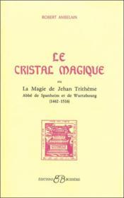 Le cristal magique - Couverture - Format classique