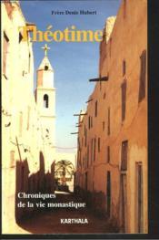 Théotime ; chroniques de la vie monastique - Couverture - Format classique