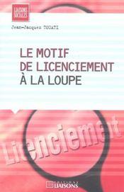 Le Motif De Licenciement A La Loupe - Intérieur - Format classique