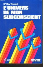 Univers de mon subconscient - Couverture - Format classique