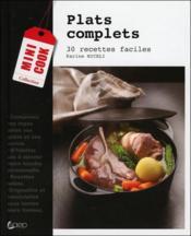 Plats complets ; 30 recettes faciles - Couverture - Format classique