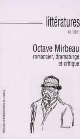 Octave Mirbeau, romancier, dramature et critique - Couverture - Format classique