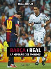 Clásico ; Barelone/Real Madrid ; la guerre des mondes - Couverture - Format classique