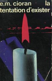 La Tentation D'Exister. Collection : Idees N° 327 - Couverture - Format classique