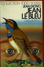Jean Le Bleu. Collection : 1 000 Soleils. - Couverture - Format classique
