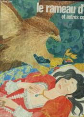 Le Rameau D'Or Et Autres Contes. - Couverture - Format classique