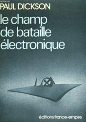 Le Champ De Bataille Electronique. - Couverture - Format classique