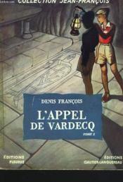 L'Appel De Vardecq. Tome 2. Derriere La Porte Maudite. - Couverture - Format classique
