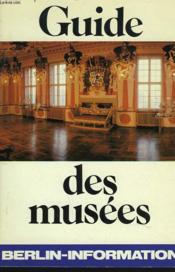 Guide Des Musees - Couverture - Format classique