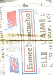 France Dimanche N°354 - Elle L'Aime : Il Est (Presque) Roi - Elizabeth Ii Et Philip - Couverture - Format classique