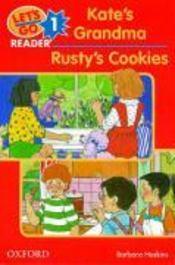 Let'S Go Readers Level 1: Kate'S Grandma / Rusty'S Cookies - Couverture - Format classique