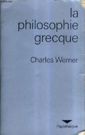 La Philosophie Grecque. - Couverture - Format classique
