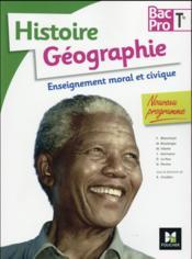 Histoire-géographie-EMC ; terminale BAC pro - Couverture - Format classique