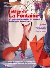 Les fables de La Fontaine et les personnages en origami - Couverture - Format classique