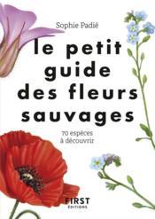 Le petit guide des fleurs sauvages - Couverture - Format classique