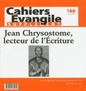 Cahiers de l'Evangile HORS-SERIE N.188 ; supplément : Jean Chrysostome, lecteur de l'Ecriture - Couverture - Format classique