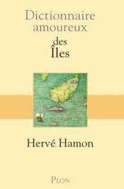 Dictionnaire amoureux des îles - Couverture - Format classique