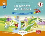 La planète des Alphas ; un conte magique pour se préparer à la lecture - Couverture - Format classique