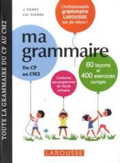 Ma grammaire du CP au CM2 - Couverture - Format classique