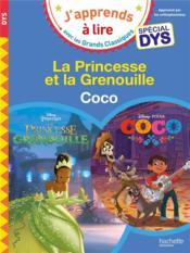 La Princesse et la grenouille ; Coco ; spécial dys - Couverture - Format classique