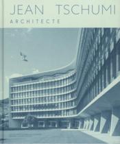 Jean Tschumi - Couverture - Format classique
