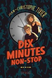 Dix minutes non-stop - Couverture - Format classique