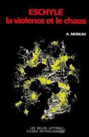 Eschyle.violence et chaos - Couverture - Format classique