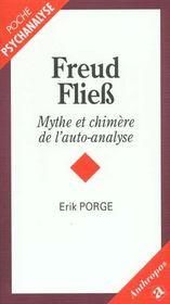 Freud Fliess ; Mythe Et Chimere De L'Autoanalyse - Intérieur - Format classique